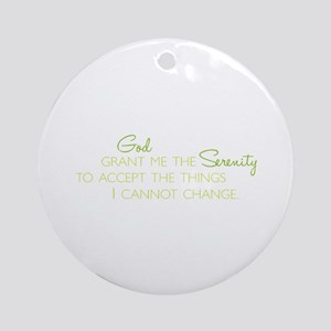 I Cannot Change Ornament (Round)