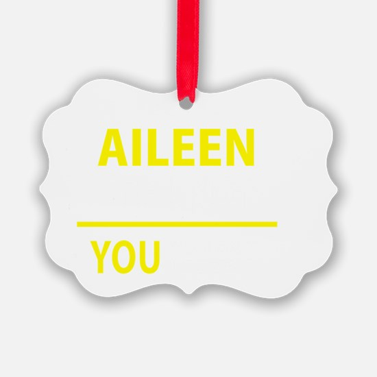 Cute Aileen Ornament