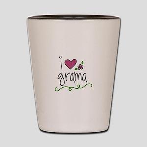 I Love Grama Shot Glass