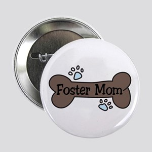 "Foster Mom 2.25"" Button"