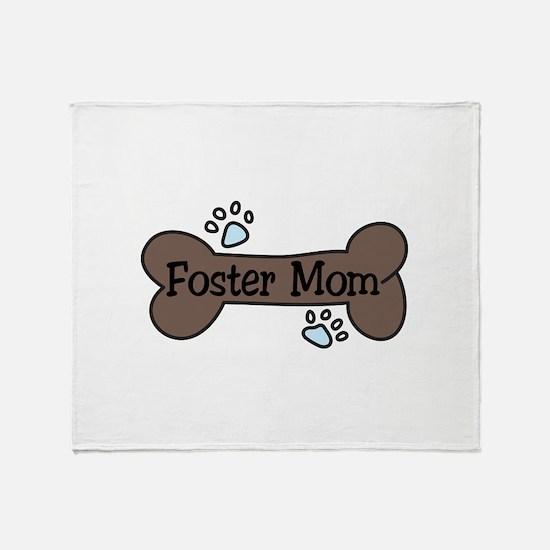 Foster Mom Throw Blanket