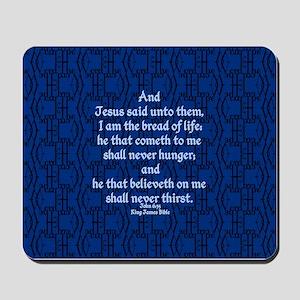 John 6:35 The Word blue Mousepad