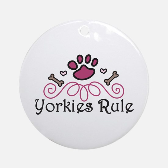 Yorkies Rule Ornament (Round)