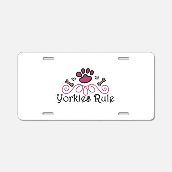 Yorkies Rule Aluminum License Plate