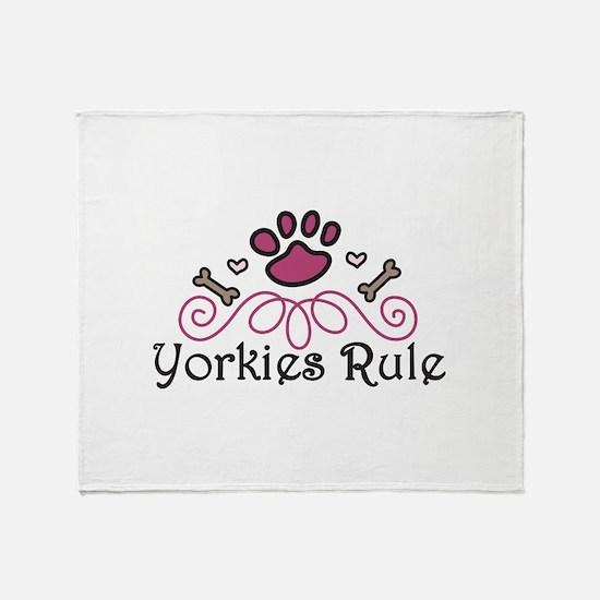Yorkies Rule Throw Blanket