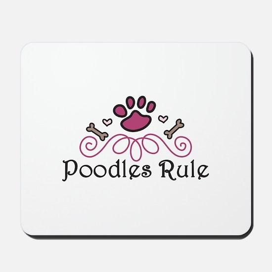 Poodles Rule Mousepad