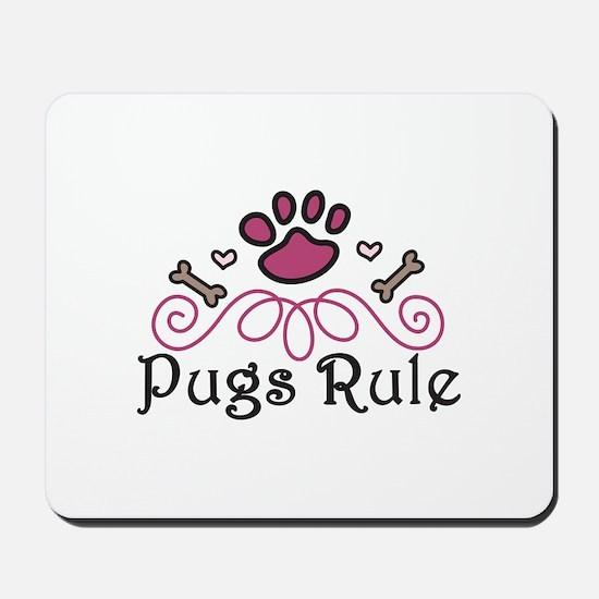 Pugs Rule Mousepad