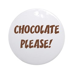 Chocolate Please Ornament (Round)