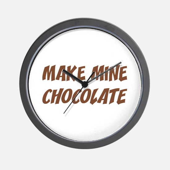 Make Mine Chocolate Wall Clock