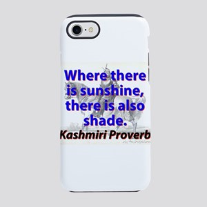Where There Is Sunshine iPhone 7 Tough Case