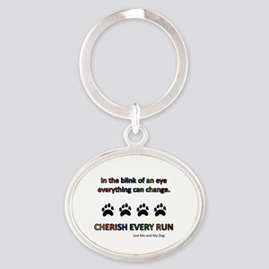 Cherish Every Run Oval Keychain