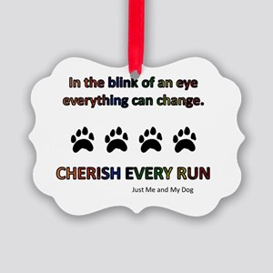 Cherish Every Run Picture Ornament