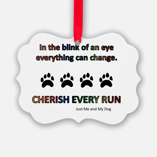 Cherish Every Run Ornament