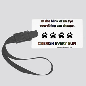 Cherish Every Run Luggage Tag