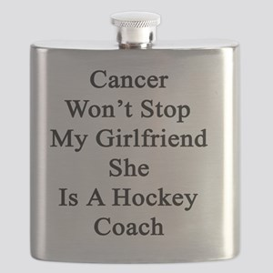 Cancer Won't Stop My Girlfriend She Is A Hoc Flask