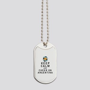 Keep Calm and Cheer On Argentina Dog Tags
