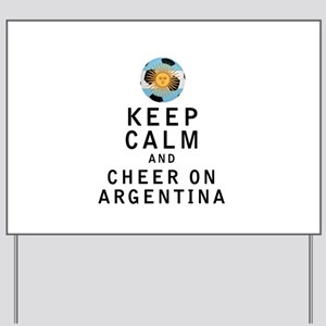 Keep Calm and Cheer On Argentina Yard Sign