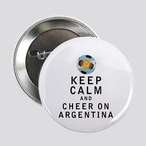 """Keep Calm and Cheer On Argentina 2.25"""" Button"""