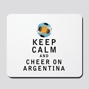 Keep Calm and Cheer On Argentina Mousepad