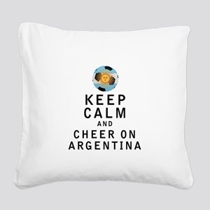 Keep Calm and Cheer On Argentina Square Canvas Pil