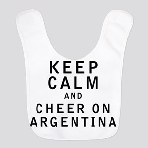 Keep Calm and Cheer On Argentina Bib