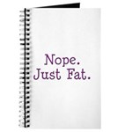 Nope. Just Fat. Journal