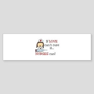 Nurses Can Bumper Sticker