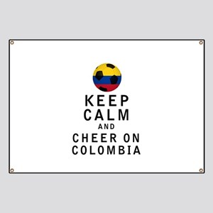 Keep Calm and Cheer On Colombia Banner