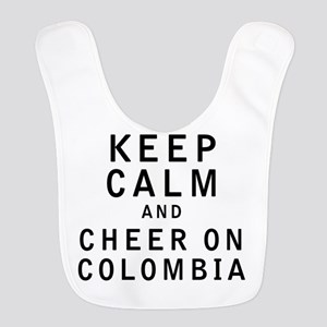 Keep Calm and Cheer On Colombia Bib