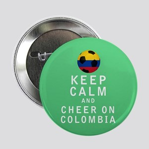 "Keep Calm and Cheer On Colombia FULL 2.25"" Button"