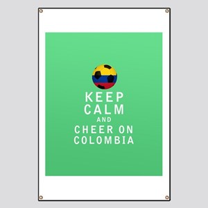 Keep Calm and Cheer On Colombia FULL Banner