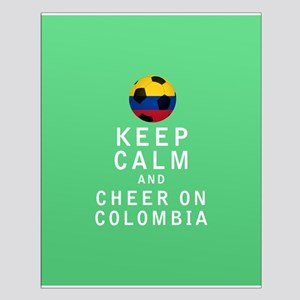 Keep Calm and Cheer On Colombia FULL Posters