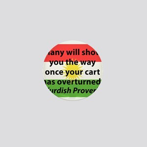 Many Will Show You The Way Mini Button