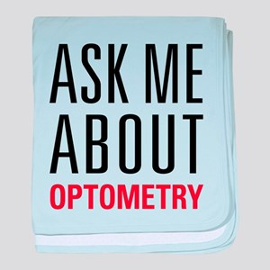 Optometry - Ask Me About - baby blanket