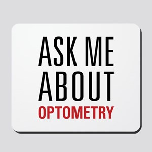 Optometry - Ask Me About - Mousepad