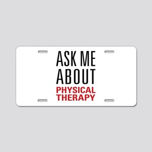 Physical Therapy Aluminum License Plate