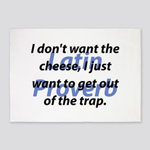 I Dont Want The Cheese 5'x7'Area Rug