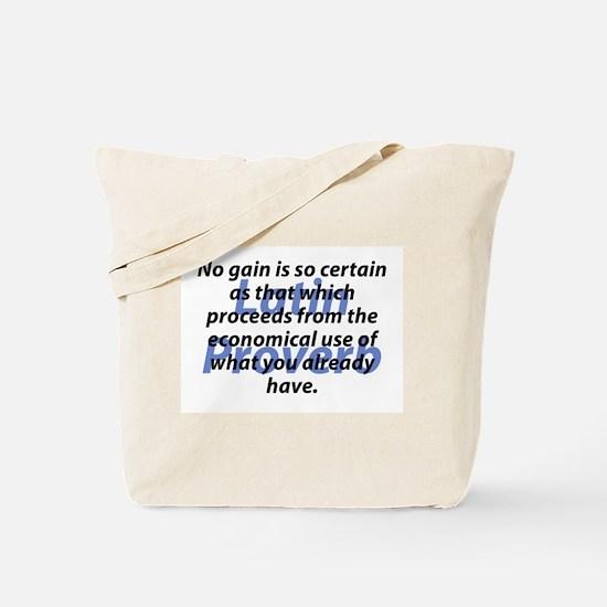 No Gain Is Certain Tote Bag