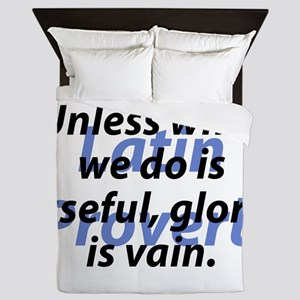 Unless What We Do Queen Duvet