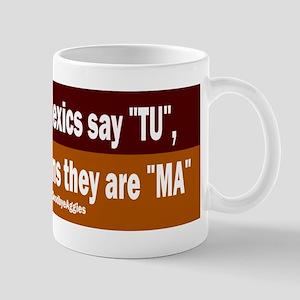 Poor Aggie Dyslexics say TU Mug