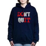 Dont Quit, Do it Women's Hooded Sweatshirt