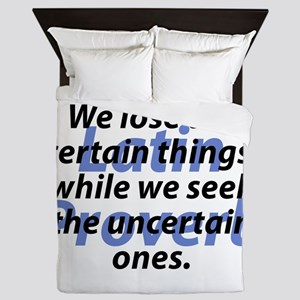 We Lose The Certain Things Queen Duvet