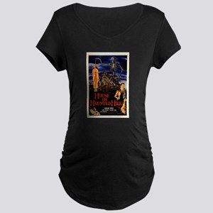 house on haunted hill Maternity T-Shirt