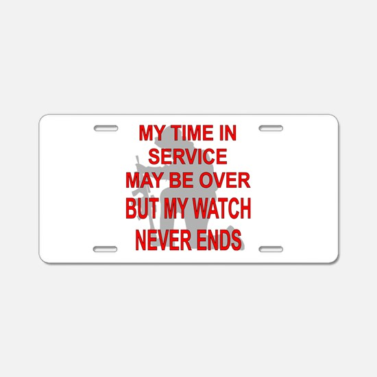My Watch Never Ends 3 Aluminum License Plate