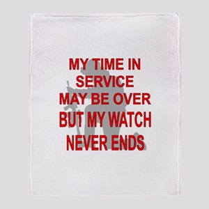 My Watch Never Ends 3 Throw Blanket