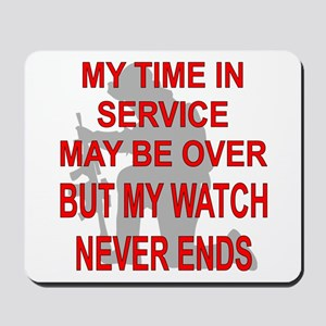 My Watch Never Ends 3 Mousepad