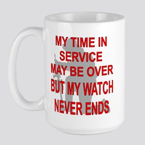 My Watch Never Ends 3 Large Mug