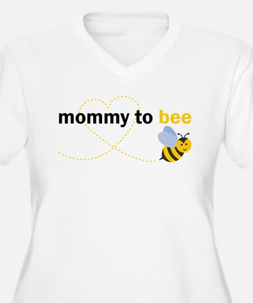 Mommy To Bee Plus Size T-Shirt