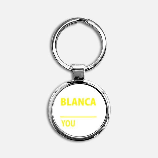 Funny Blanca Round Keychain