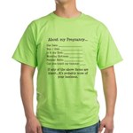 About My Pregnancy Fill-In Form Green T-Shirt